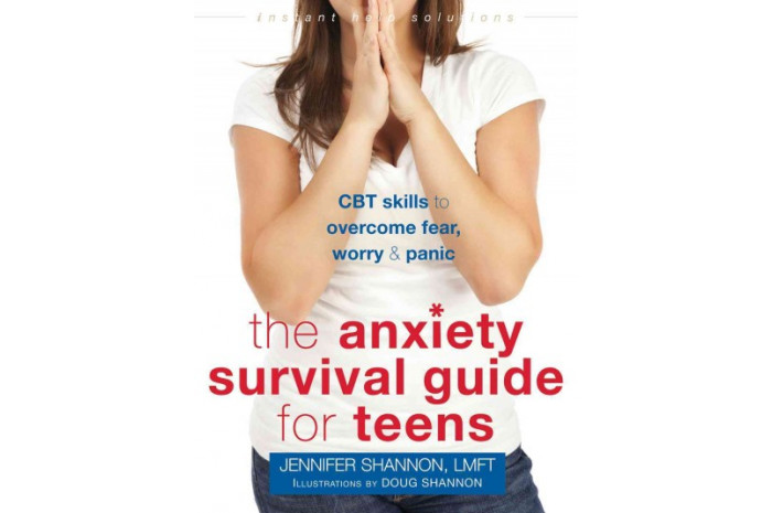 The Anxiety Survival Guide for Teens: CBT Skills to Overcome Fear, Worry & Panic