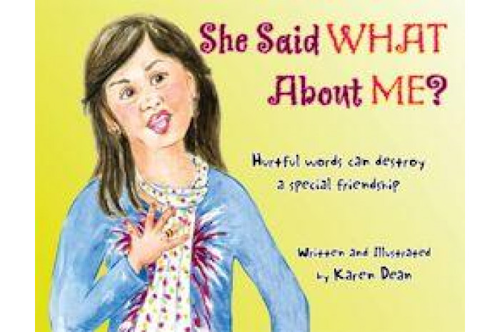 She Said What About Me? Hurtful Words Can Destroy a Special Friendship