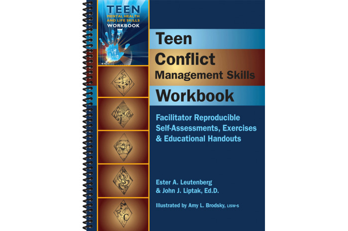 Teen Conflict Management Skills: Reproducible Self-assessments, Exercises & Handouts